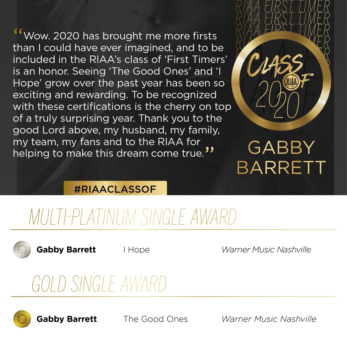 """Gabby Barrett among RIAA's Gold & Platinum Class Of 2020 earning a multi-Platinum certification for her smash breakout hit, """"I Hope,"""" and Gold for """"The Good Ones."""""""