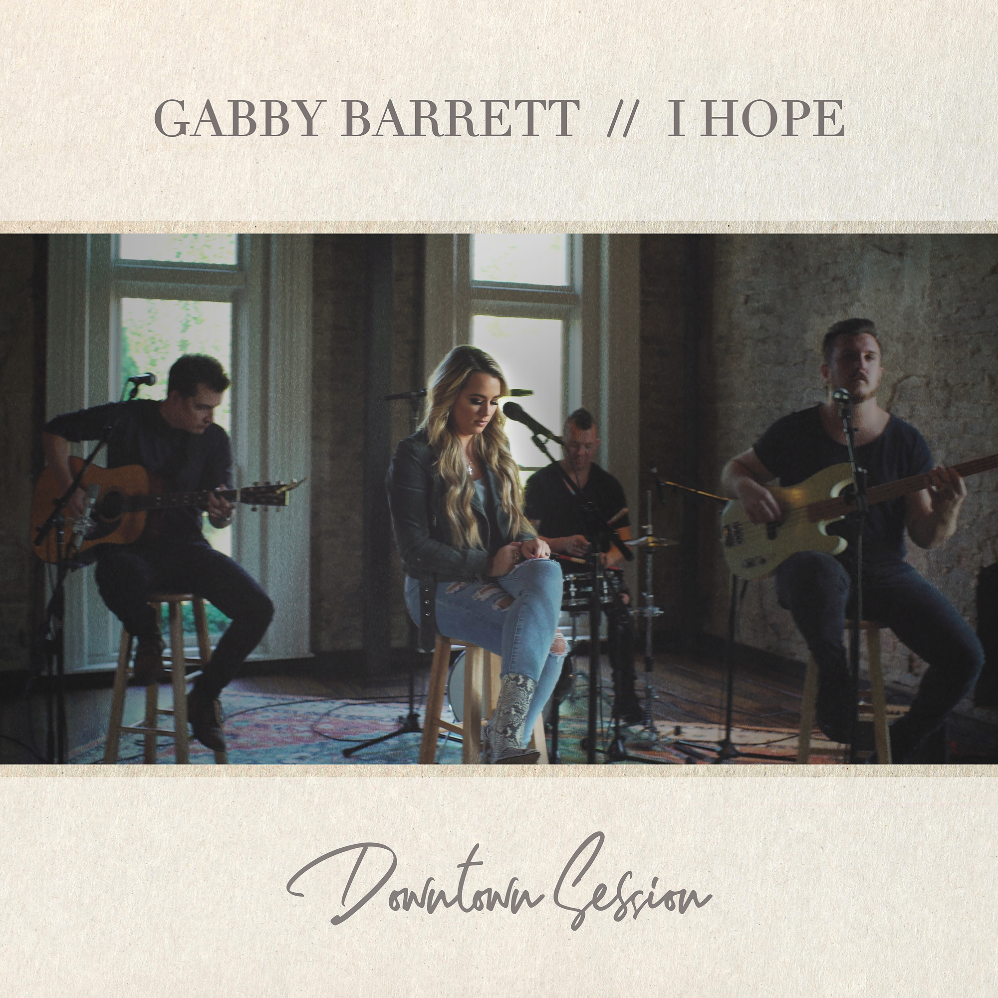 Gabby Barrett - I Hope - Downtown Session