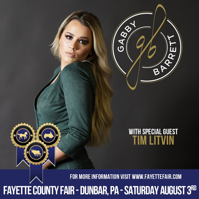 Gabby Barrett will be joined by special guest Tim Litvin at the Fayette County Fair in Dunbar, PA on Saturday, August 3, 2019.
