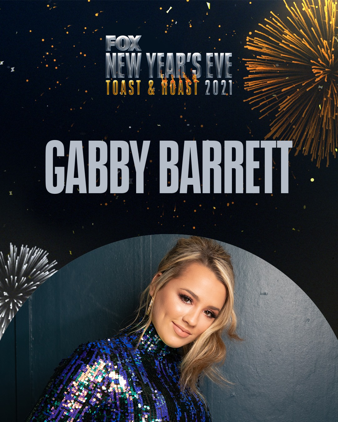 Gabby Barrett to Perform on FOX'S NEW YEARS EVE TOAST & ROAST 2021