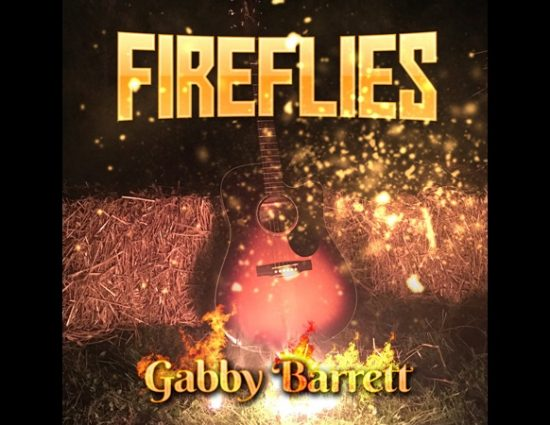 Gabby Barrett Releases Fireflies (EP)