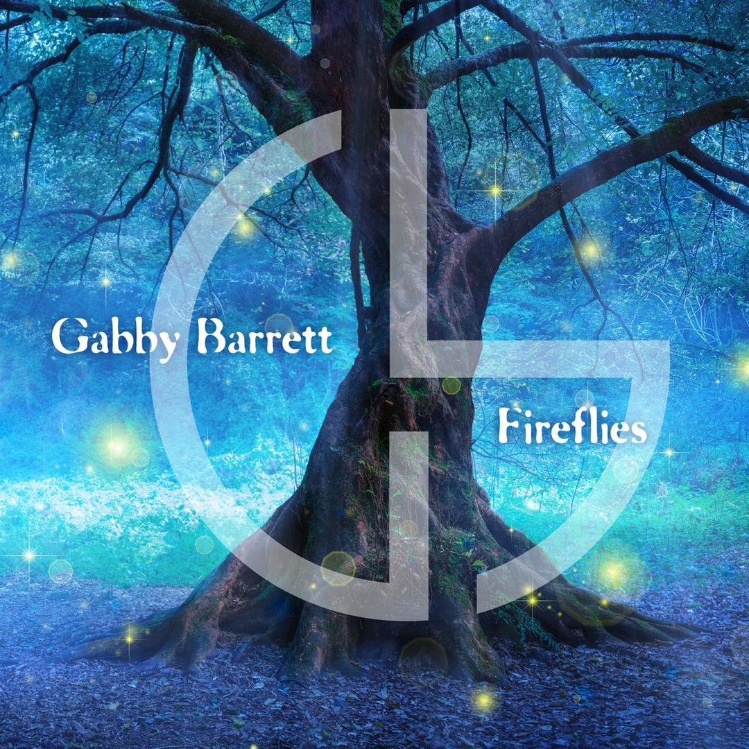 Gabby Barrett - The Fireflies EP