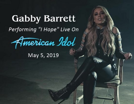 "Gabby Barrett to Perform ""I Hope"" Live on American Idol – May 5"