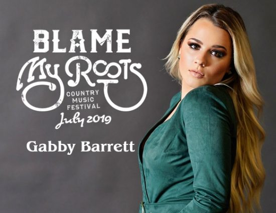 Gabby Barrett to Perform at Blame My Roots Festival