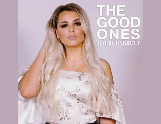 "Gabby Barrett Releases New Single ""The Good Ones"""