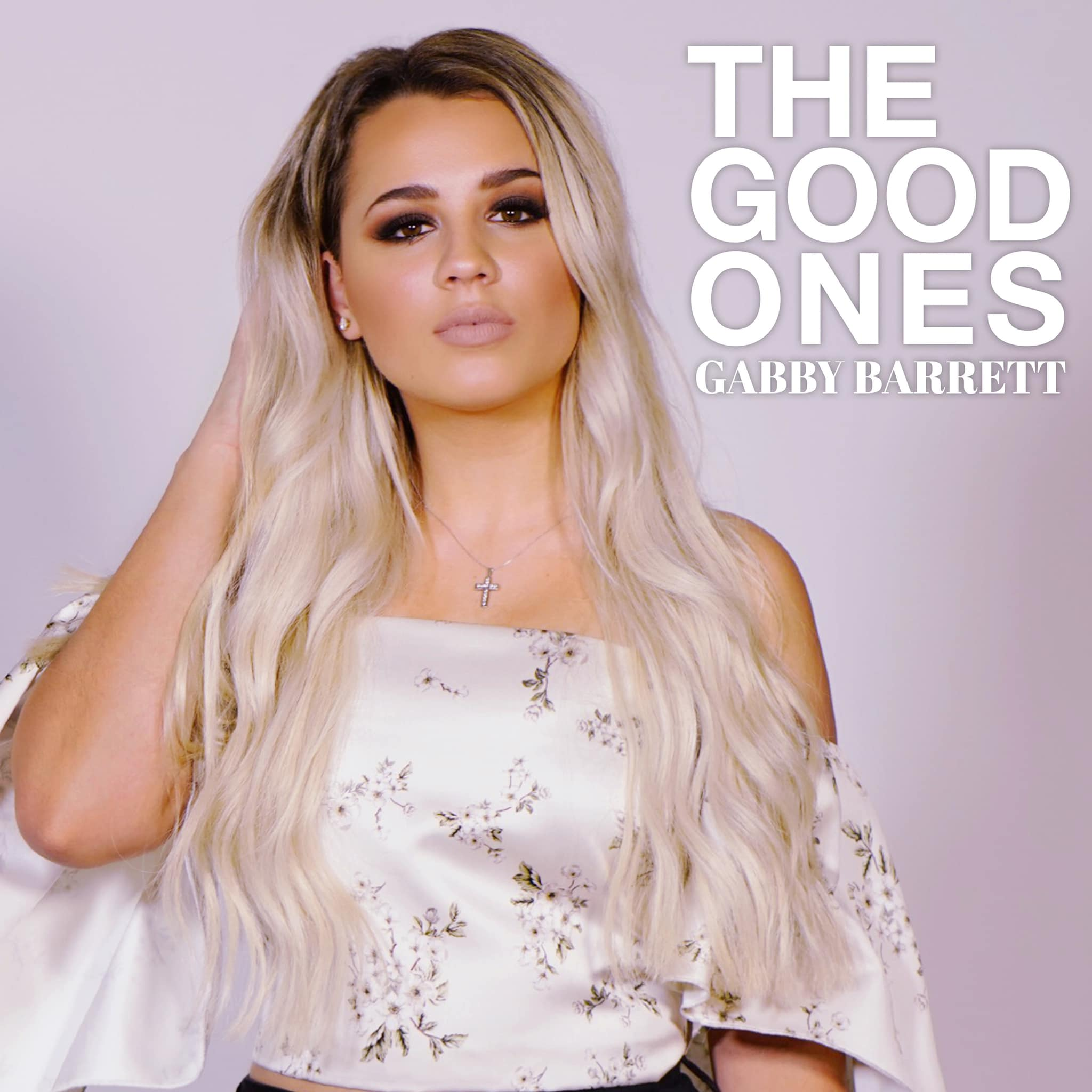 Gabby Barrett - The Good Ones