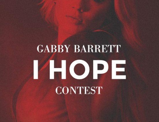 "Gabby Barrett ""I Hope"" Contest"