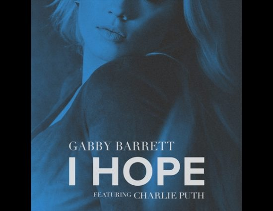 """Gabby Barrett Releases New Remix """"I Hope"""" (feat. Charlie Puth)"""