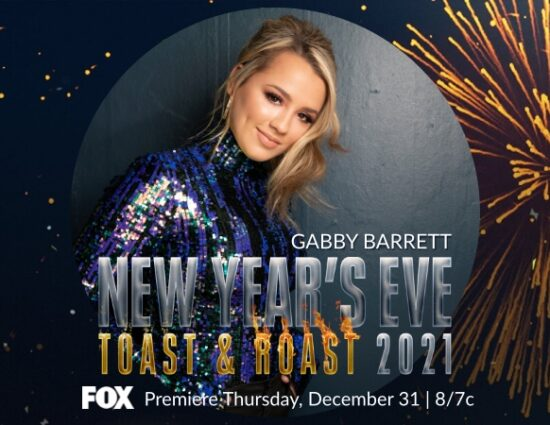 Gabby Barrett to Perform on FOX'S NEW YEAR'S EVE TOAST & ROAST 2021