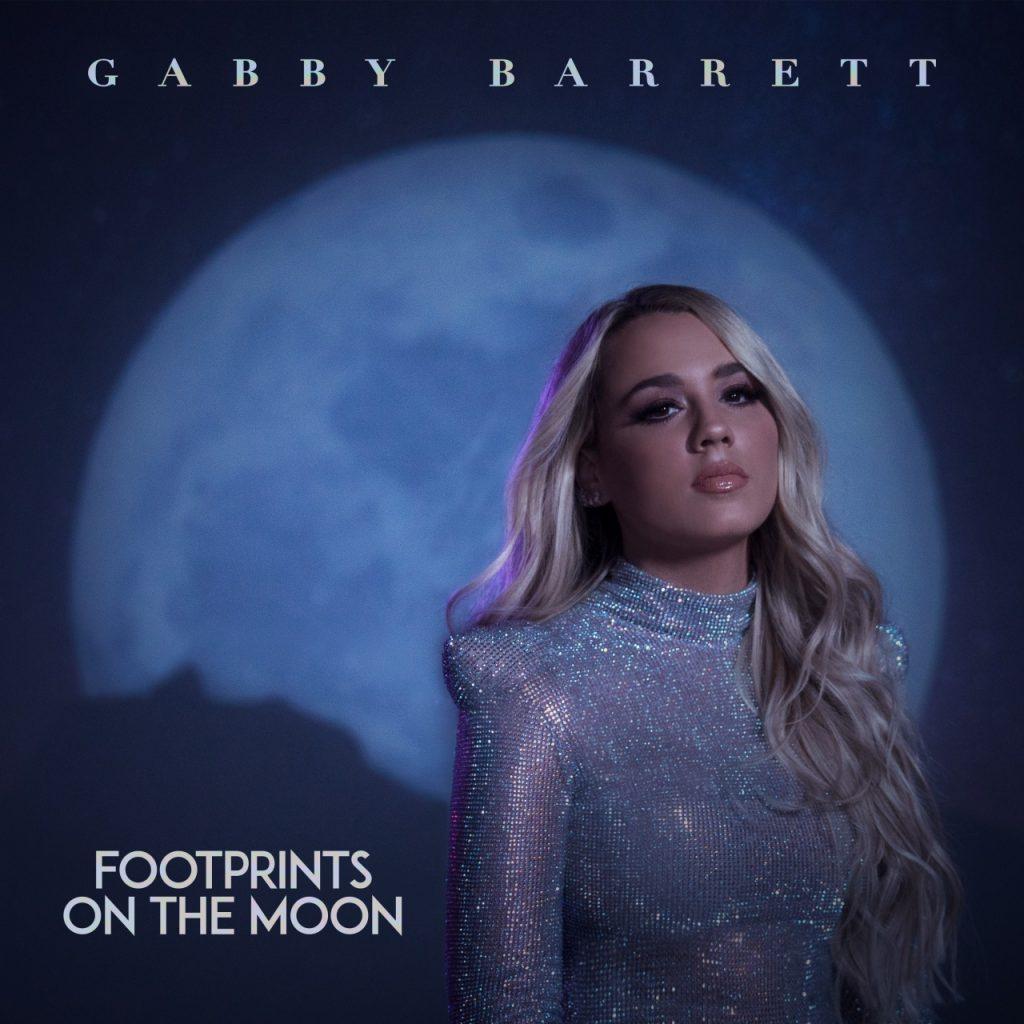 Gabby Barrett - Footprints On The Moon