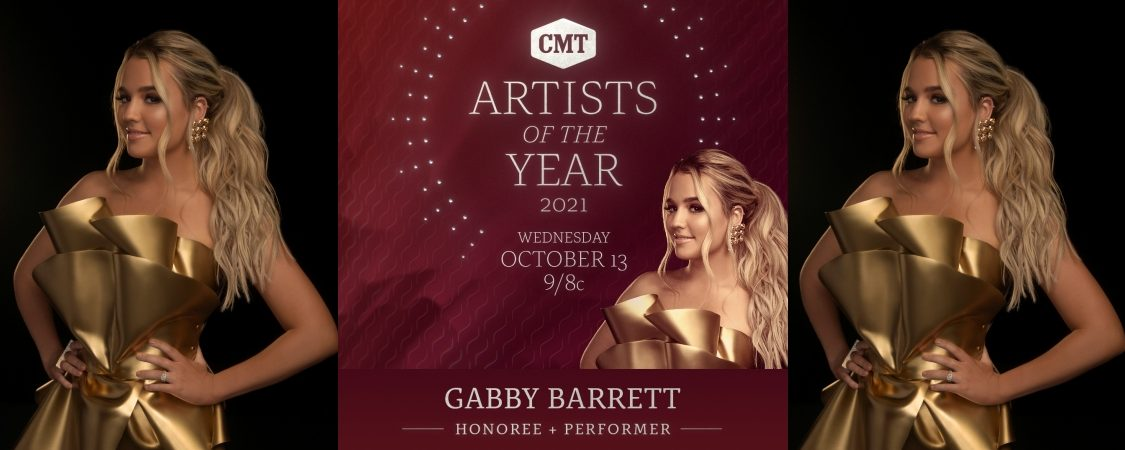 2021 CMT Artists Of The Year Honoree & Performer: Gabby Barrett